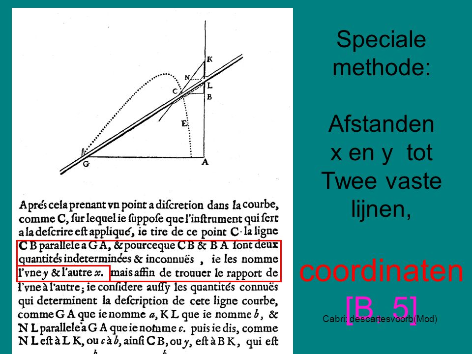 Speciale methode: Afstanden x en y tot Twee vaste lijnen, coordinaten [B, 5]